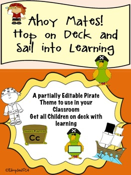 Pirates: Ahoy Mates: Hop On Board & Sail into Learning An Editable Packet