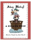 Ahoy Matey! A Pirate Unit