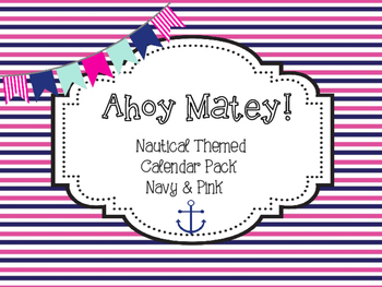 Ahoy Matey! Nautical Calendar Pack - Navy & Pink