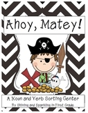 Ahoy, Matey! {Pirate Noun and Verb Sorting Center}