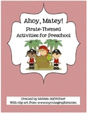 Ahoy Matey!  Pirate Themed Activities for Preschoolers