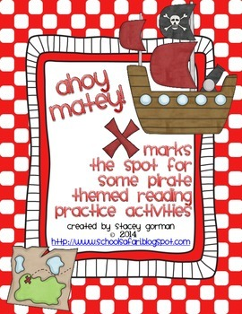 Ahoy Matey! X Marks the Spot for Some Pirate Themed Reading Practice Activities