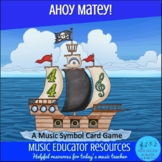 Ahoy Matey's: A Music Symbol Card Game