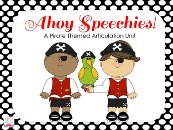 Ahoy Speechies! A Pirate Themed Articulation Unit