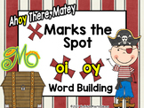 Ahoy There, Matey – X Marks the Spot – Word Building Dipht