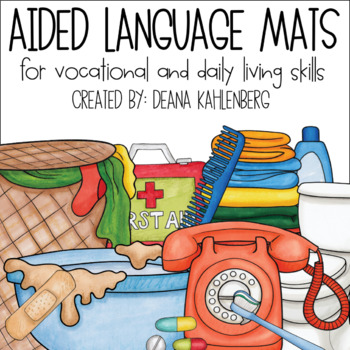 Aided Language Mats {For Vocational and Daily Living Skills}