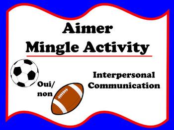 Aimer Mingle Activity (French ER verbs)