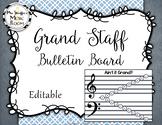 Ain't It Grand? Bulletin Board {Grand Staff Bulletin Board
