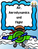 Air, Aerodynamics and Flight