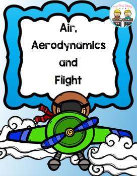 Air, Aerodynamics and Flight
