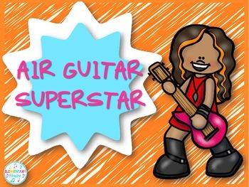 Air Guitar Superstar - A Fun Musical Activity FREEBIE