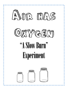 Air Has Oxygen Experiment