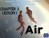 Air (Houghton Mifflin 4th Grade Science Chapter 3 Lesson 1)