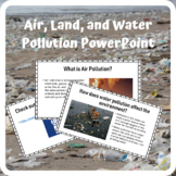 Air Land and Water Pollution PowerPoint Slideshow Presentation