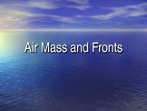 Air Mass and Fronts Power point 5.E.1.1 - 3