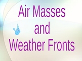Air Masses, Fronts, Weather Maps & Symbols (Weather and Climate Unit)