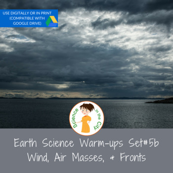 Air Masses, Fronts, and Winds Exit Ticket or Bell Ringer Task Card Set