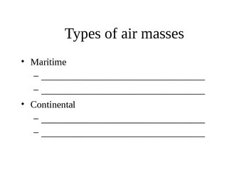 Air Masses and Fronts Cloze