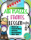 Air Masses and Fronts Lesson (Presentation, Notes, and Activity)- Earth Science