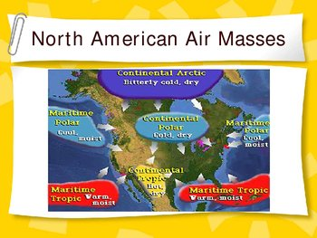 Air Masses and Fronts Power Point