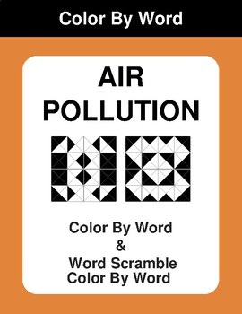 Air Pollution - Color By Word & Color By Word Scramble Worksheets