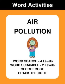 Air Pollution - Word Search, Word Scramble,  Secret Code,  Crack the Code