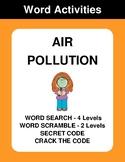 Air Pollution - Word Search, Word Scramble,  Secret Code,