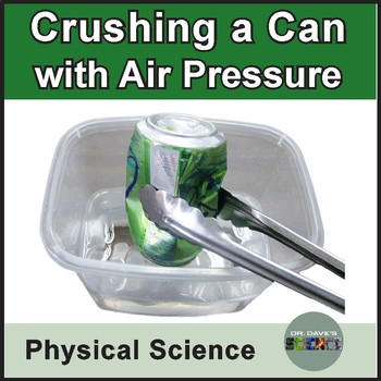Air Pressure: Crushing a Can