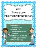 Air Pressure Demonstrations