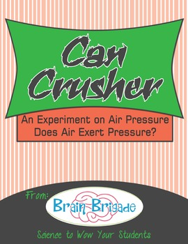 Air Pressure I: Can Crusher an Experiment on Air Pressure