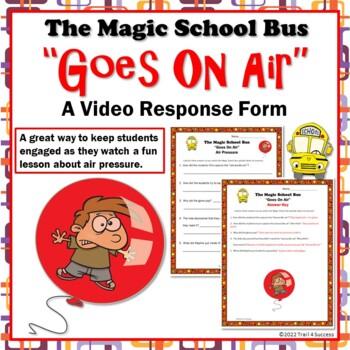 """Air Pressure Magic School Bus """"Goes On Air"""" Video Response Worksheet"""
