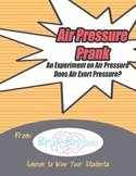 Air Pressure II: Air Pressure Prank (a Science Experiment!)