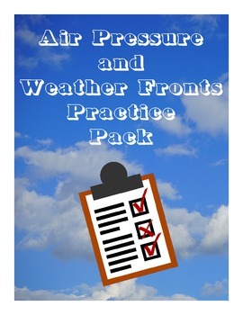 Air Pressure and Weather Fronts Practice BUNDLE Pack