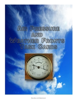 Air Pressure and Weather Fronts SCOOT / Task Cards