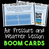 Air Pressure and Weather Lesson with BOOM CARDS!