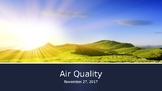 Air Quality PowerPoint - Environmental Science