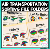 Air Transportation - Sorting - File Folder and Worksheets