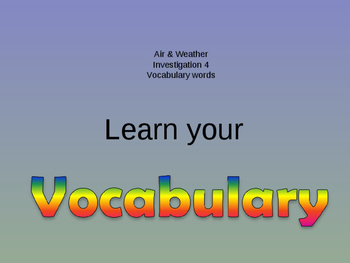 Air & Weather  vocabulary Investigation 4