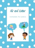 Air and Water - Worksheets for Grade 2 & 3 /Google Classro
