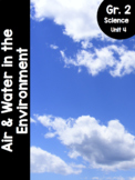 {Grade 2} Air and Water in the Environment