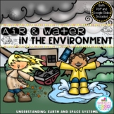 Air and Water in the Environment - Distance Learning (Googles Slides & PDF)