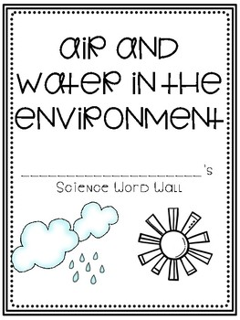 Air and Water in the Environment - Personal Word Wall