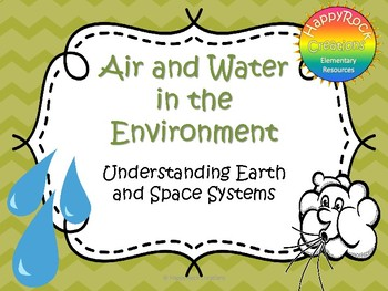 Air and Water in the Environment Task Cards and Worksheets