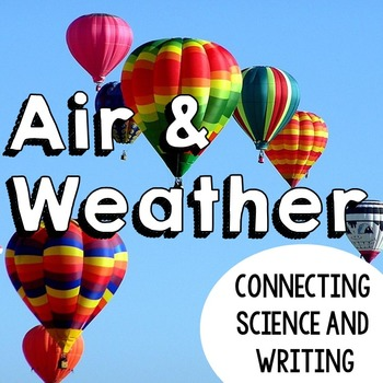 Weather   Air and Weather Journal: Connecting Science and Writing