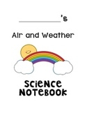 Air and Weather Science Notebook