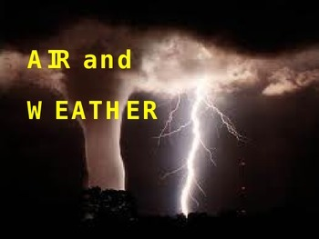 Air and Weather powerpoint