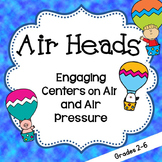 Air and Air Pressure  Science Centers