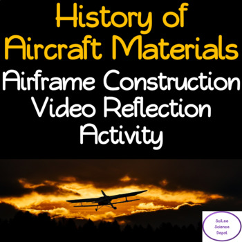 Airframe Construction Video Reflection Activity