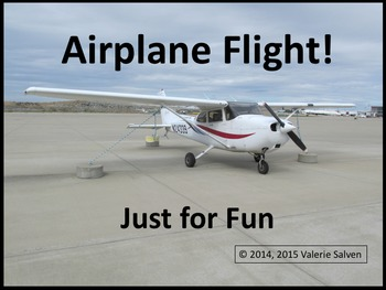 Airplane Flight!  Just For Fun—a flight in a small airplane, a Cessna 172