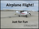 Airplane Flight!  Just For Fun—a flight in a small airplan